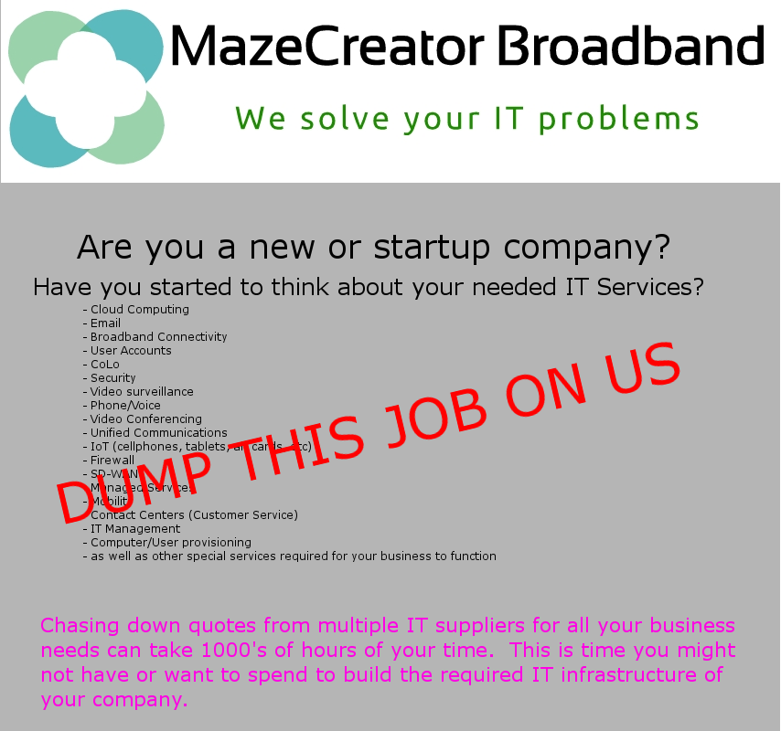 Dump your IT Quoting projects on MazeCreator Broadband